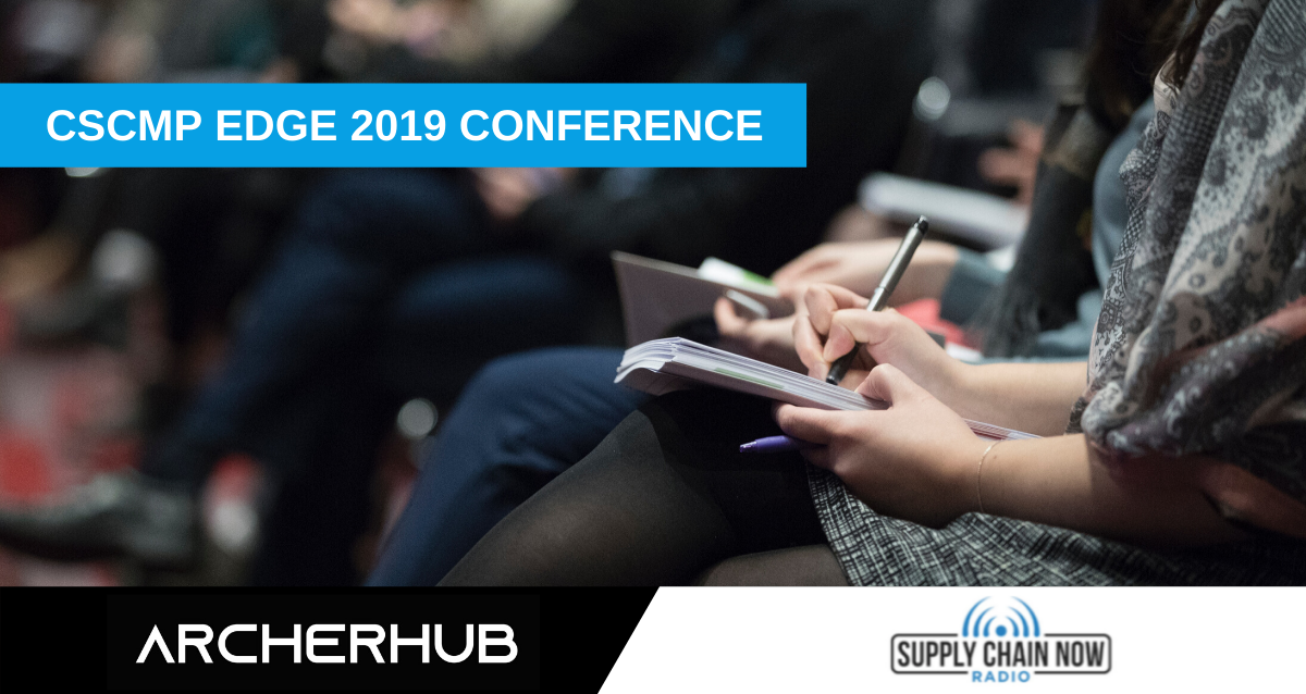 CSCMP Edge 2019 Conference_ Key Takeaways Featuring BluJay Solutions, Fast Radius, and Archerhub