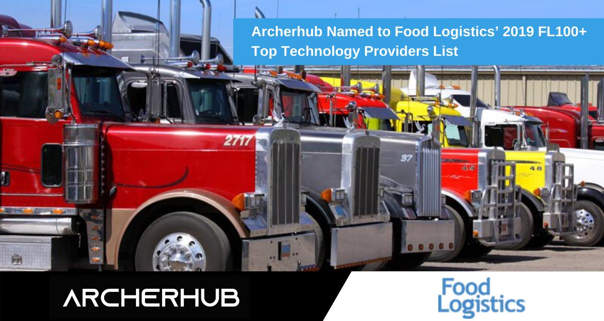Archerhub Named to Food Logistics' 2019 FL100+ Top Technology Providers List-2