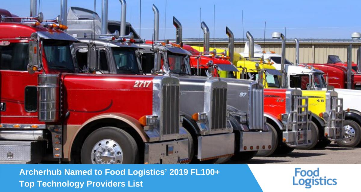 Archerhub Named to Food Logistics' 2019 FL100+ Top Technology Providers List